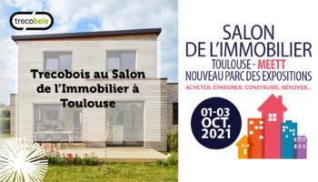 Trecobois est au Salon de l'Immobilier de Toulouse (31)